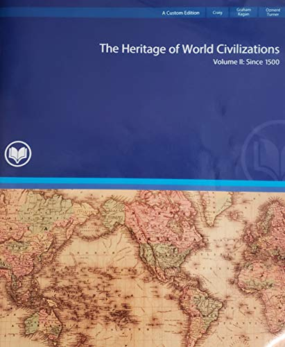 9781269960304: The Heritage of World Civilizations Volume 2: since 1500