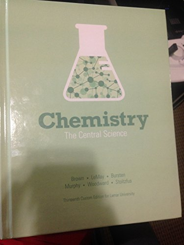 9781269962667: Chemistry the Central Science 13th Edition Custom for Lamar University