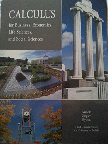 9781269984911: Calculus for Business, Economics, Life Sciences, and Social Sciences: Third Custom Edition for University at Buffalo