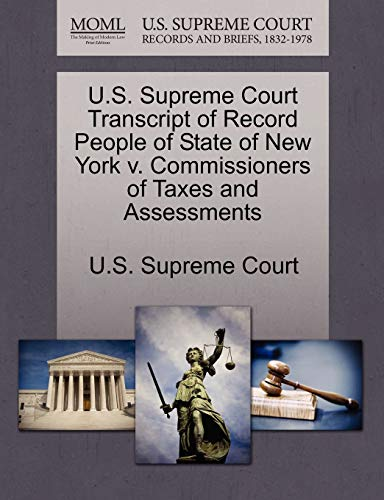 U.S. Supreme Court Transcript of Record People of State of New York v. Commissioners of Taxes and ...