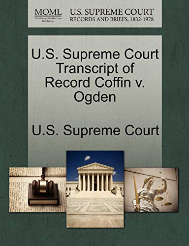 U.S. Supreme Court Transcript of Record Coffin v. Ogden