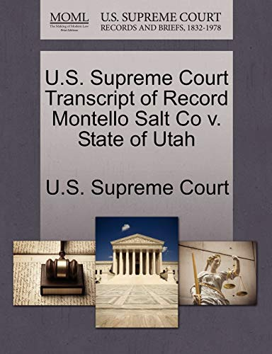 U.S. Supreme Court Transcript of Record Montello Salt Co v. State of Utah