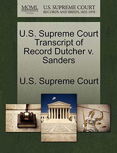 U.S. Supreme Court Transcript of Record Dutcher v. Sanders