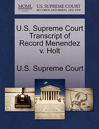 U.S. Supreme Court Transcript of Record Menendez v. Holt
