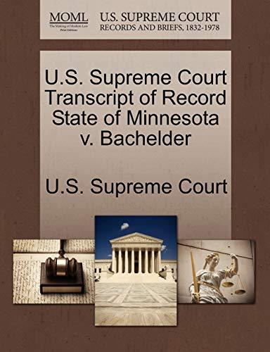 U.S. Supreme Court Transcript of Record State of Minnesota v. Bachelder