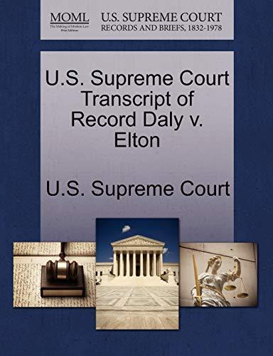 U.S. Supreme Court Transcript of Record Daly v. Elton