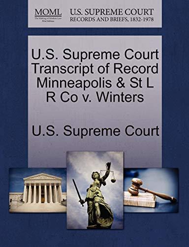 U.S. Supreme Court Transcript of Record Minneapolis St L R Co v. Winters