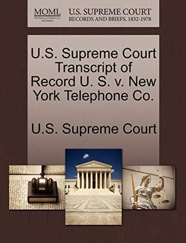 U.S. Supreme Court Transcript of Record U. S. v. New York Telephone Co.