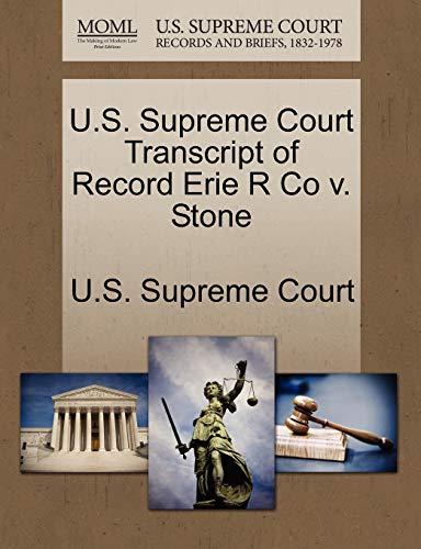 U.S. Supreme Court Transcript of Record Erie R Co v. Stone