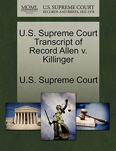 U.S. Supreme Court Transcript of Record Allen v. Killinger