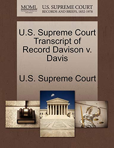 U.S. Supreme Court Transcript of Record Davison v. Davis
