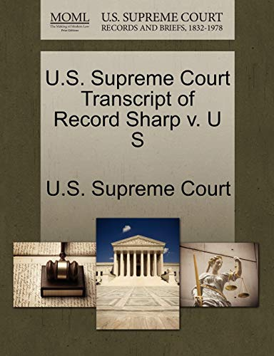 U.S. Supreme Court Transcript of Record Sharp v. U S