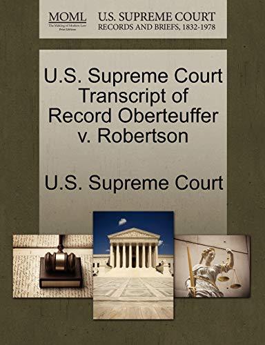 U.S. Supreme Court Transcript of Record Oberteuffer v. Robertson
