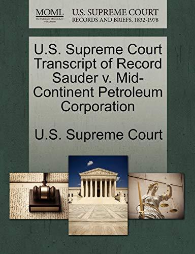 U.S. Supreme Court Transcript of Record Sauder v. Mid-Continent Petroleum Corporation