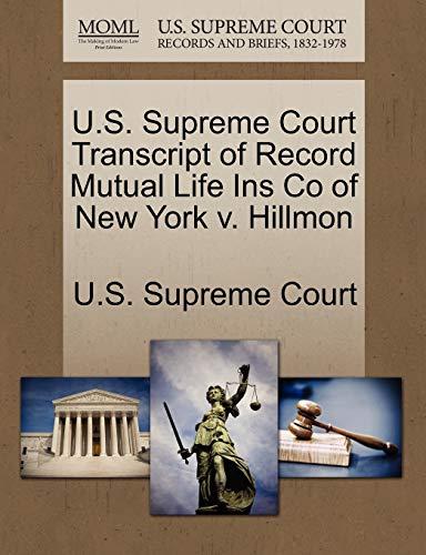 U.S. Supreme Court Transcript of Record Mutual Life Ins Co of New York v. Hillmon