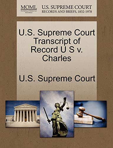 U.S. Supreme Court Transcript of Record U S v. Charles