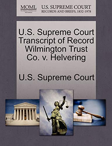 U.S. Supreme Court Transcript of Record Wilmington Trust Co. v. Helvering