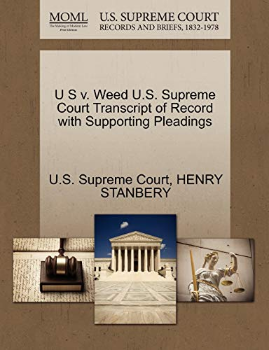 U S v. Weed U.S. Supreme Court Transcript of Record with Supporting Pleadings: HENRY STANBERY