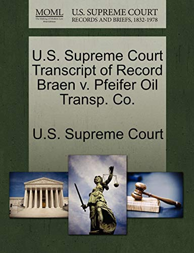 U.S. Supreme Court Transcript of Record Braen v. Pfeifer Oil Transp. Co.