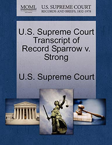 U.S. Supreme Court Transcript of Record Sparrow v. Strong