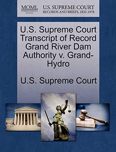U.S. Supreme Court Transcript of Record Grand River Dam Authority v. Grand-Hydro