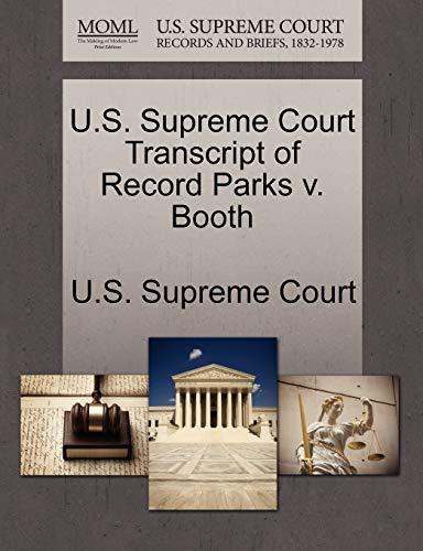 U.S. Supreme Court Transcript of Record Parks v. Booth