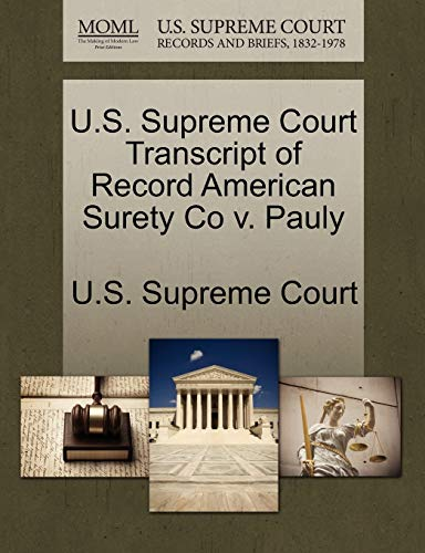 U.S. Supreme Court Transcript of Record American Surety Co v. Pauly