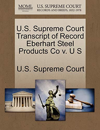 U.S. Supreme Court Transcript of Record Eberhart Steel Products Co v. U S