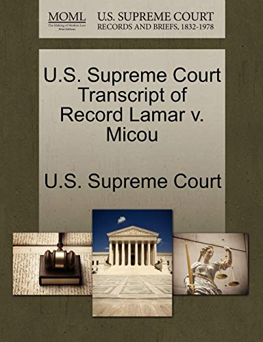U.S. Supreme Court Transcript of Record Lamar v. Micou