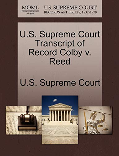 U.S. Supreme Court Transcript of Record Colby v. Reed