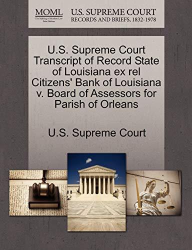 U.S. Supreme Court Transcript of Record State of Louisiana ex rel Citizens Bank of Louisiana v. ...