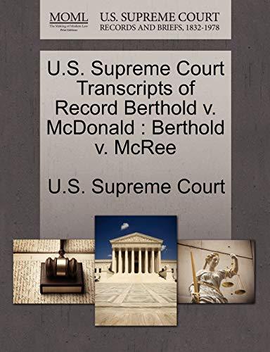 U.S. Supreme Court Transcripts of Record Berthold