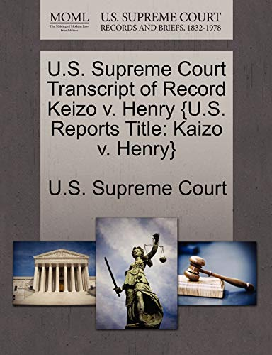 U.S. Supreme Court Transcript of Record Keizo: U.S. Supreme Court