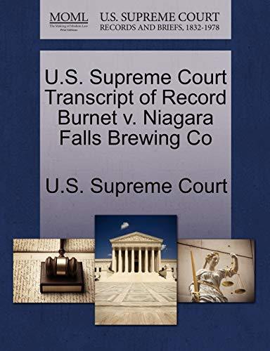 U.S. Supreme Court Transcript of Record Burnet v. Niagara Falls Brewing Co