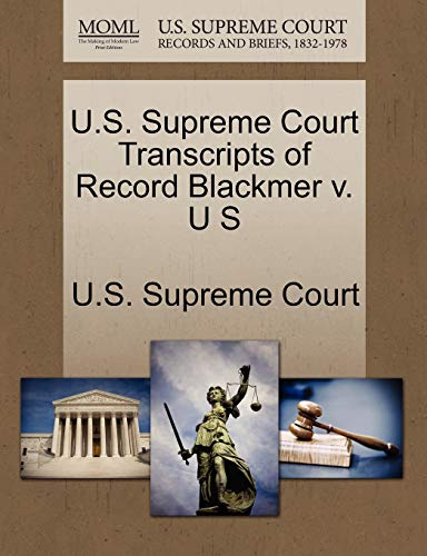U.S. Supreme Court Transcripts of Record Blackmer v. U S