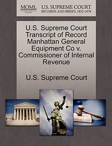 9781270071280: U.S. Supreme Court Transcript of Record Manhattan General Equipment Co v. Commissioner of Internal Revenue