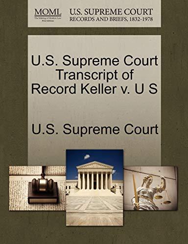 U.S. Supreme Court Transcript of Record Keller v. U S
