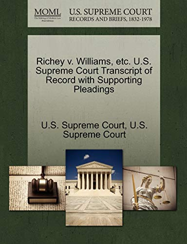 Richey v. Williams, etc. U.S. Supreme Court Transcript of Record with Supporting Pleadings