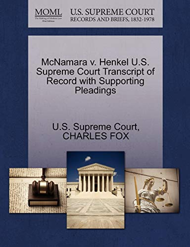 McNamara v. Henkel U.S. Supreme Court Transcript of Record with Supporting Pleadings: Charles Fox