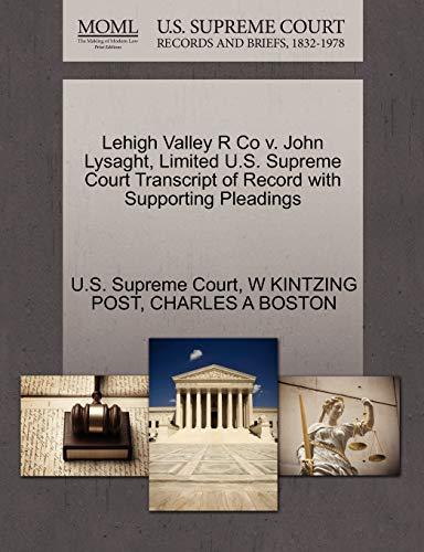 Lehigh Valley R Co V. John Lysaght,: W Kintzing Post,