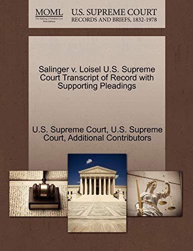 9781270086956: Salinger v. Loisel U.S. Supreme Court Transcript of Record with Supporting Pleadings
