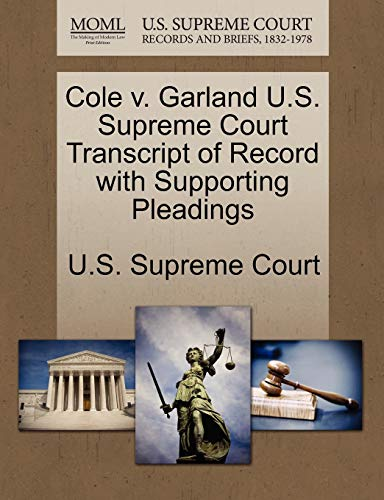 Cole v. Garland U.S. Supreme Court Transcript of Record with Supporting Pleadings