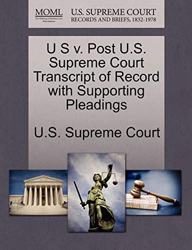 U S v. Post U.S. Supreme Court Transcript of Record with Supporting Pleadings
