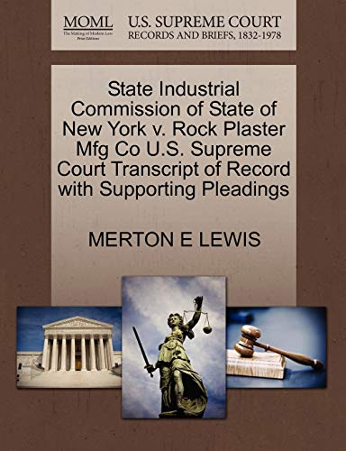 State Industrial Commission of State of New York v. Rock Plaster Mfg Co U.S. Supreme Court ...
