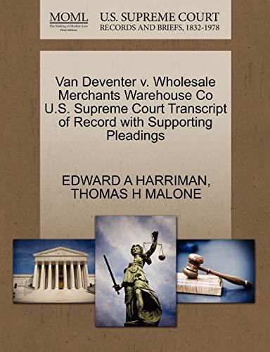 Van Deventer v. Wholesale Merchants Warehouse Co U.S. Supreme Court Transcript of Record with ...