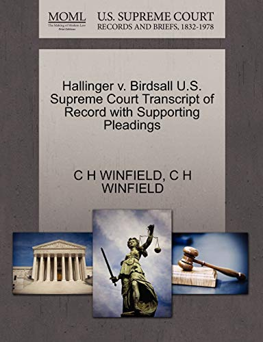Hallinger v. Birdsall U.S. Supreme Court Transcript of Record with Supporting Pleadings: C H ...