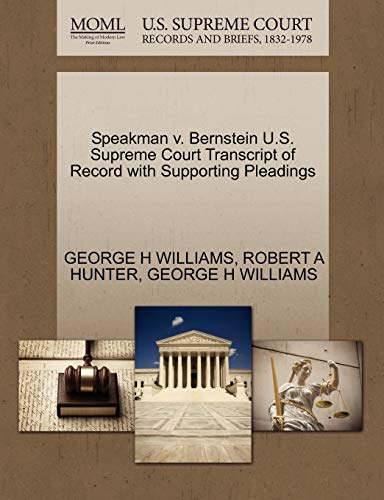 9781270119845: Speakman v. Bernstein U.S. Supreme Court Transcript of Record with Supporting Pleadings
