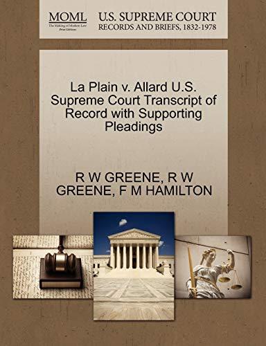 La Plain v. Allard U.S. Supreme Court Transcript of Record with Supporting Pleadings: R W GREENE