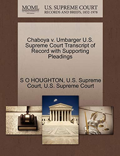 Chaboya v. Umbarger U.S. Supreme Court Transcript of Record with Supporting Pleadings: S O HOUGHTON