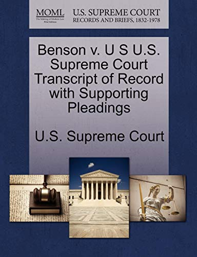 Benson v. U S U.S. Supreme Court Transcript of Record with Supporting Pleadings
